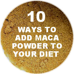 How to Eat Maca