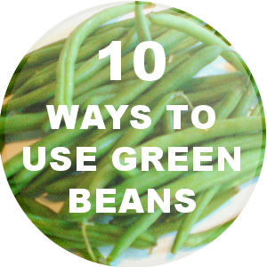 Green Beans Cooking Ideas